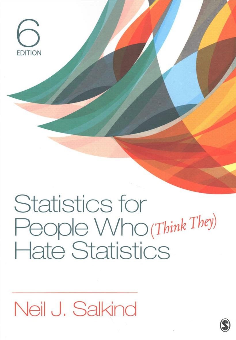 Statistics for People Who Think They Hate Statistics + Statistics for People Who Think They Hate St