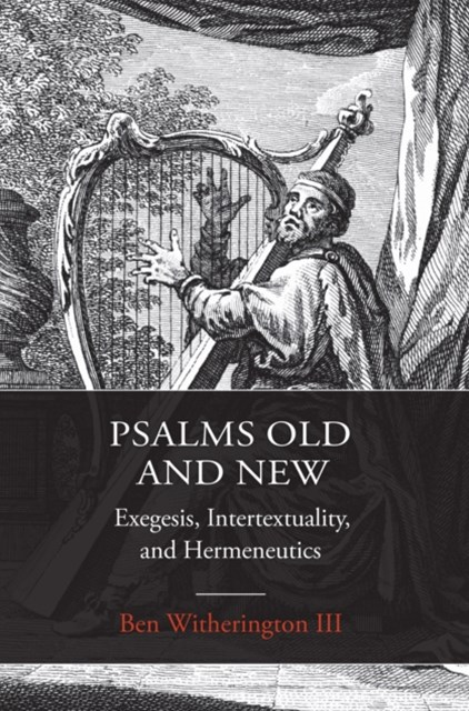 Psalms Old and New