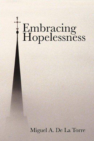 Embracing Hopelessness