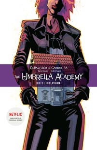 The Umbrella Academy Volume 3 Hotel Oblivion by Gerard Way (9781506711423) - PaperBack - Graphic Novels Comics