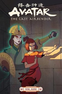 Avatar The Last Airbender--Suki, Alone by Faith Erin Hicks, Peter Wartman, Adele Matera (9781506717135) - PaperBack - Fantasy