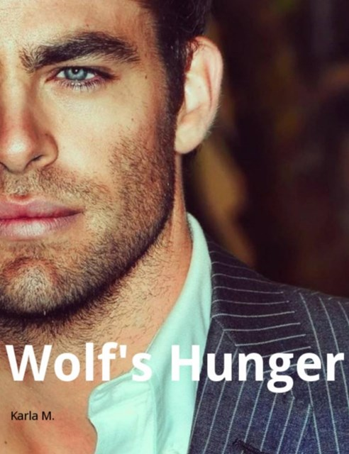 Wolf's Hunger