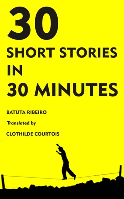 30 Stories in 30 Minutes