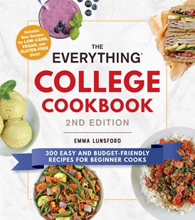 The Everything College Cookbook, 2nd Edition by Emma Lunsford (9781507212769) - PaperBack - Cooking