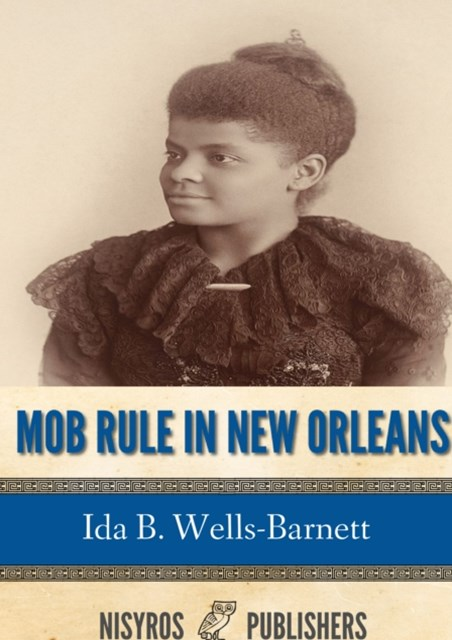 (ebook) Mob Rule in New Orleans