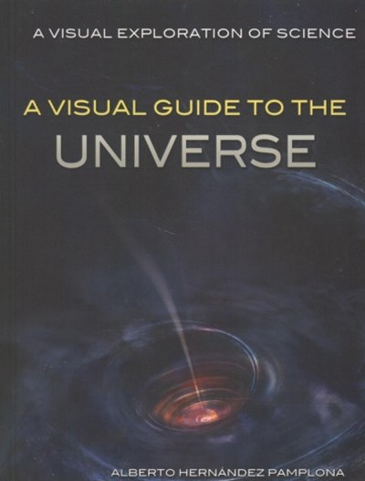 A Visual Guide to the Universe