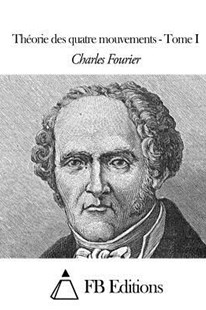 Th�orie Des Quatre Mouvements - Tome I by Charles Fourier, Fb Editions (9781508509219) - PaperBack - Philosophy Modern