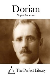 Dorian by Nephi Anderson, The Perfect Library (9781508829119) - PaperBack - Classic Fiction