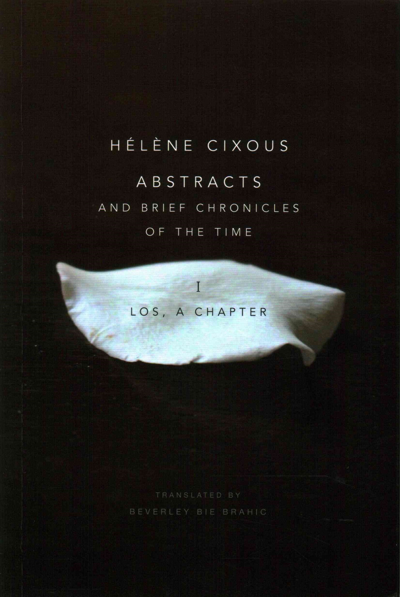 Abstracts and Brief Chronicles of the Time - I.   Los, a Chapter