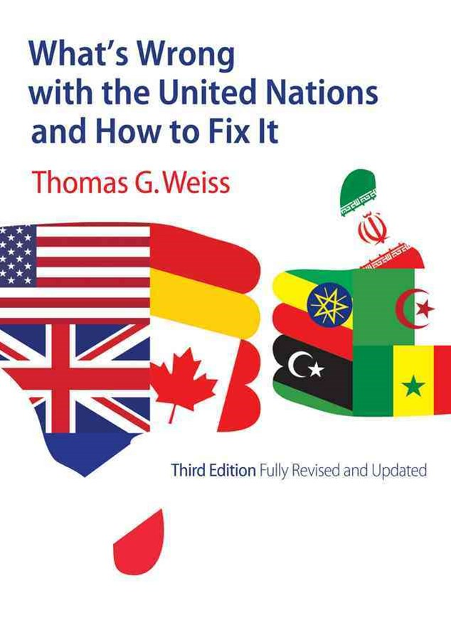 What's Wrong with the United Nations and How to   Fix It 3E