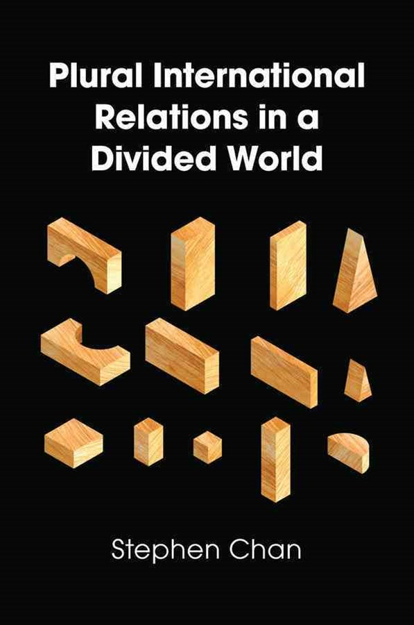 Plural International Relations in a Divided World