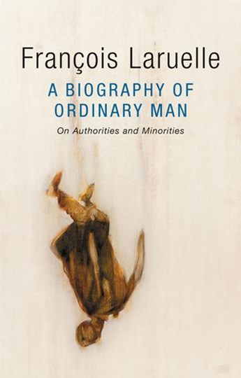 A Biography of Ordinary Man - of Authorities and  Minorities