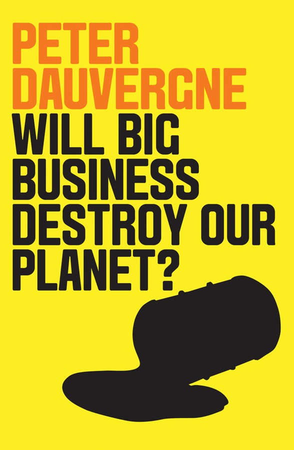 Will Big Business Destroy Our Planet?