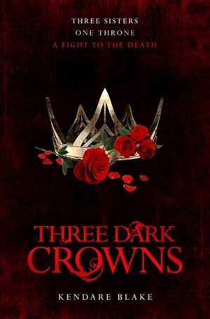 Three Dark Crowns: Book 1