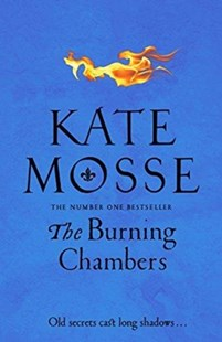 The Burning Chambers by Kate Mosse (9781509806843) - PaperBack - Adventure Fiction Historical