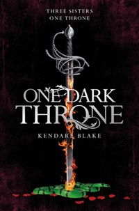 One Dark Throne (Book 2, Dark Crowns)