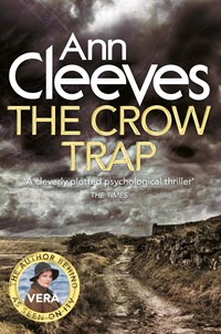 The Crow Trap: A Vera Stanhope Novel 1