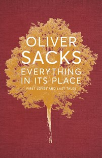 Everything in its Place by Oliver Sacks (9781509821792) - HardCover - Biographies General Biographies