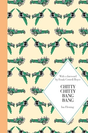 Chitty Chitty Bang Bang: Book 1