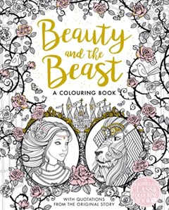 Beauty And The Beast A Colouring Book