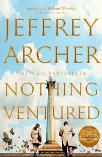 Nothing Ventured by Jeffrey Archer (9781509851287) - HardCover - Crime Mystery & Thriller
