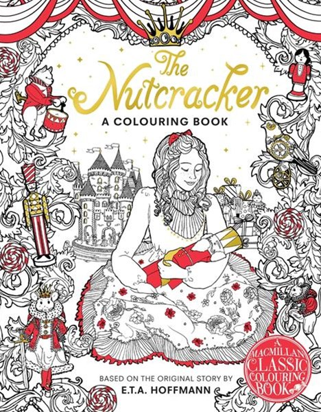 The Nutcracker: A Colouring Book