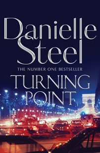Turning Point by Danielle Steel (9781509877621) - HardCover - Modern & Contemporary Fiction General Fiction