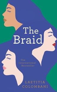 The Braid by Laetitia Colombani (9781509881086) - HardCover - Modern & Contemporary Fiction General Fiction