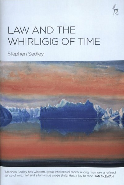 Law and the Whirligig of Time
