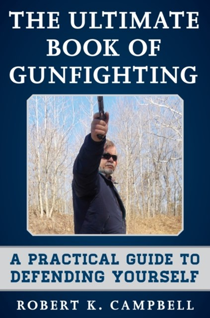 Ultimate Book of Gunfighting
