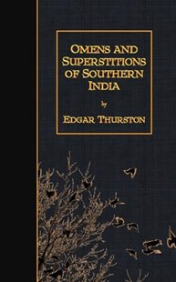 Omens and Superstitions of Southern India by Edgar Thurston (9781511527095) - PaperBack - Classic Fiction