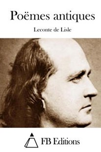Po�mes Antiques by LeConte De Lisle, Fb Editions (9781511743310) - PaperBack - Classic Fiction