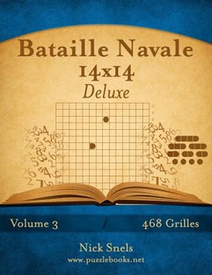 Bataille Navale 14x14 Deluxe - Volume 3 - 468 Grilles
