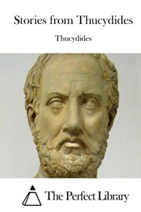Stories from Thucydides by Thucydides, The Perfect Library (9781512144833) - PaperBack - Classic Fiction