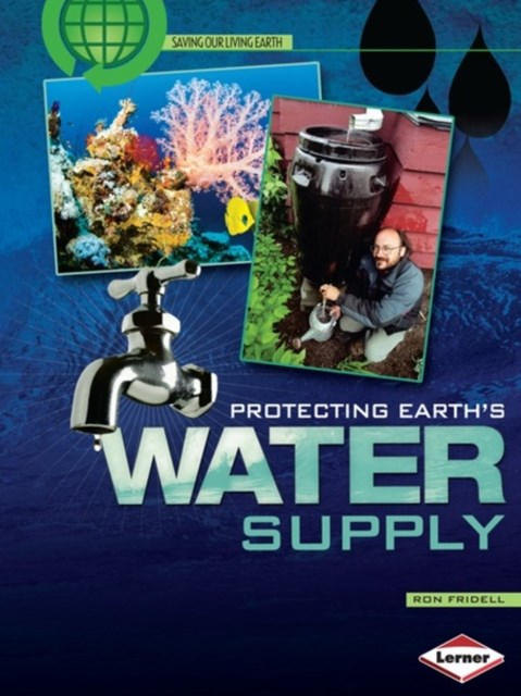 Protecting Earth's Water Supply