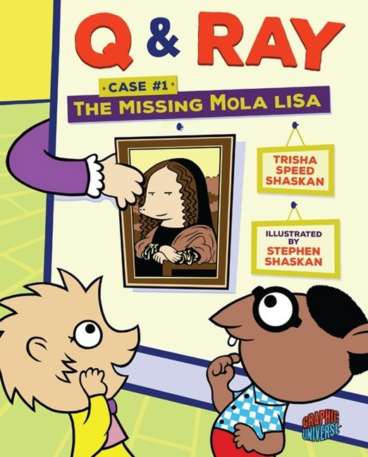 Q & Ray: The Missing Mola Lisa: Case #1