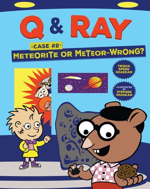 Q & Ray: Meteorite or Meteor-Wrong?: Case #2