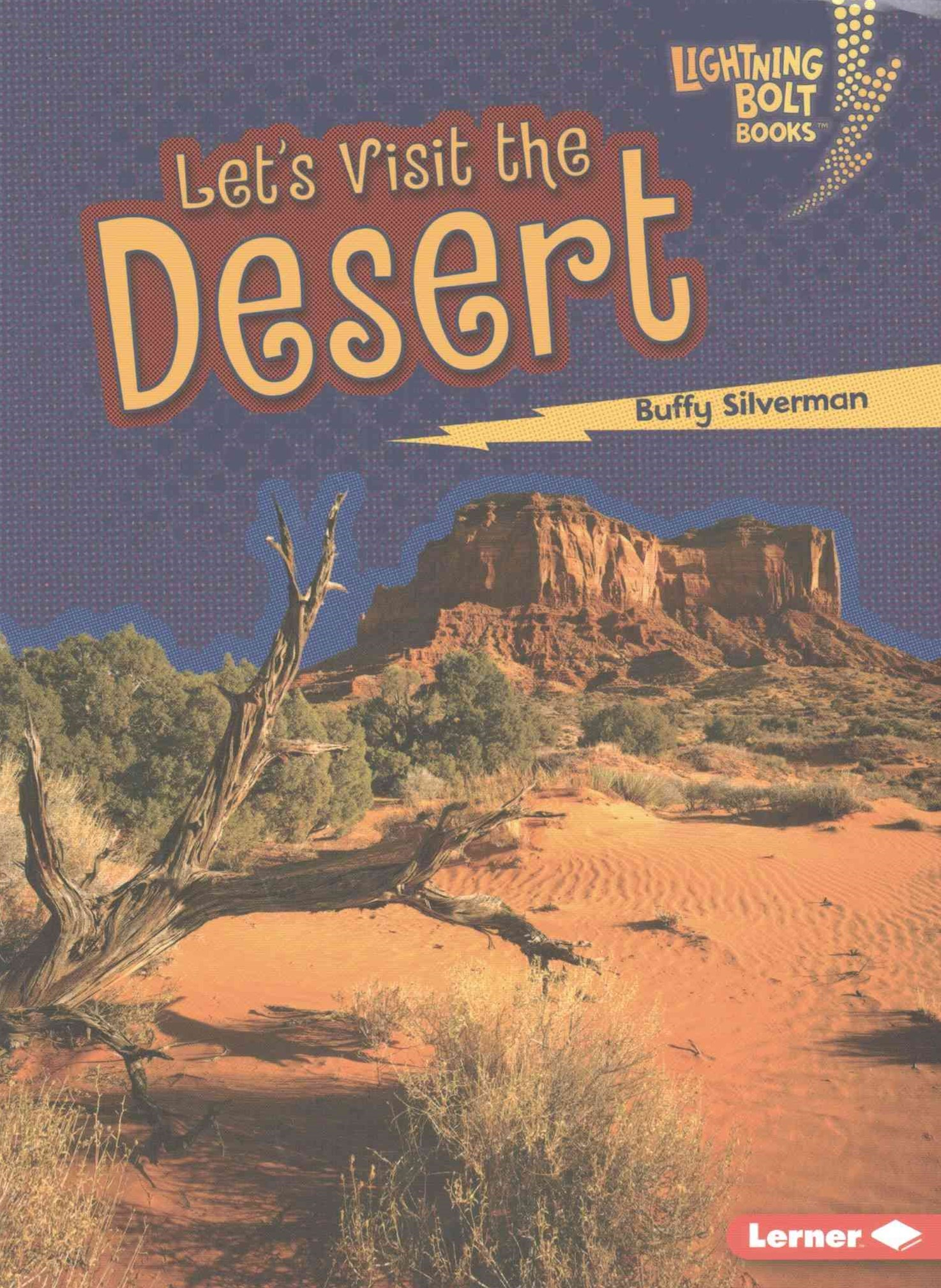 Let's Visit the Desert