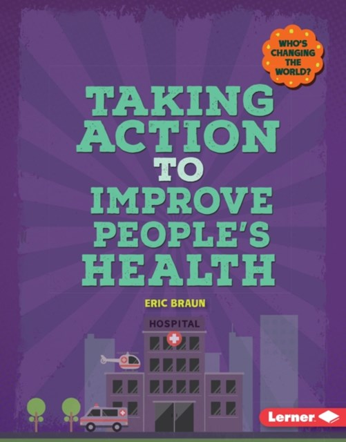 Taking Action to Improve People's Health
