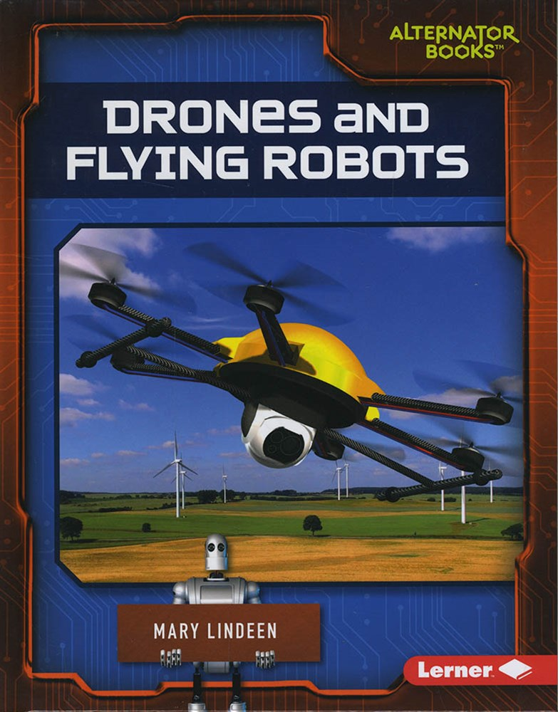 Cutting-Edge Robotics: Drones and Flying Robots