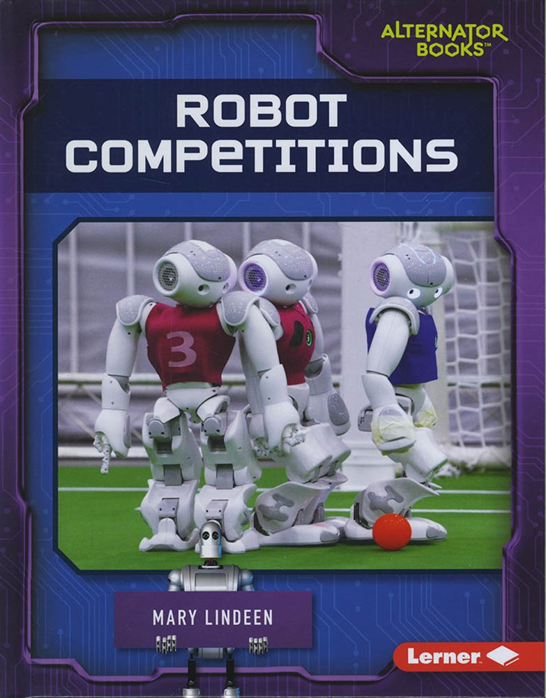 Cutting-Edge Robotics: Robot Competitions