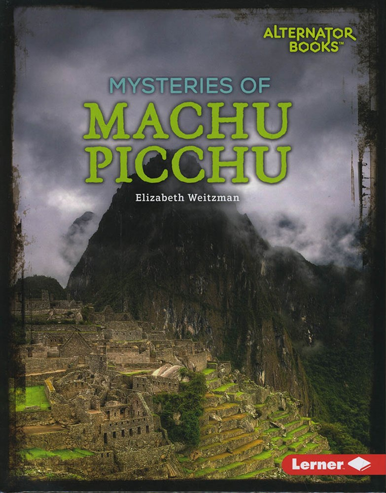 Ancient Mysteries: Mysteries of Machu Picchu