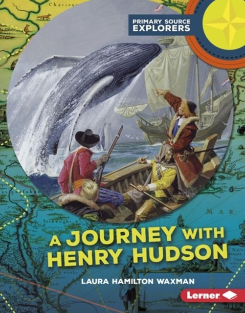Journey with Henry Hudson