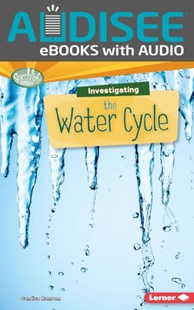 (ebook) Investigating the Water Cycle - Non-Fiction