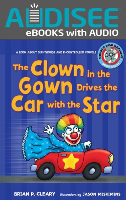 Clown in the Gown Drives the Car with the Star