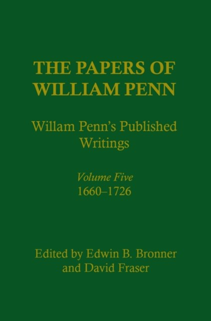 Papers of William Penn, Volume 5