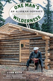 (ebook) One Man's Wilderness, 50th Anniversary Edition - Biographies General Biographies