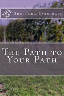 The Path to Your Path by Sheronda L Barksdale (9781514370469) - PaperBack - Religion & Spirituality Spirituality