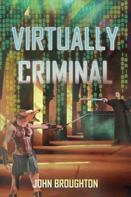 Virtually Criminal