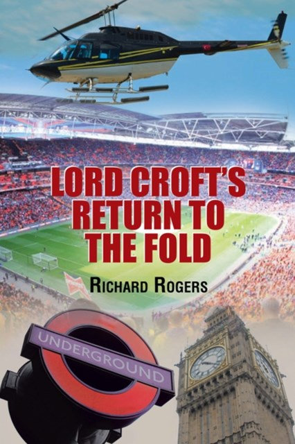 Lord Croft's Return to the Fold